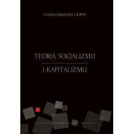 Teoria socjalizmu i kapitalizmu - e-book - Hans-Hermann Hoppe