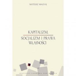 Kapitalizm, socjalizm i prawa własności - e-book