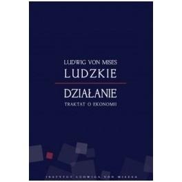 Ludzkie działanie - e-book - Ludwig von Mises