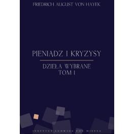 Pieniądz i kryzysy - e-book - Friedrich von Hayek